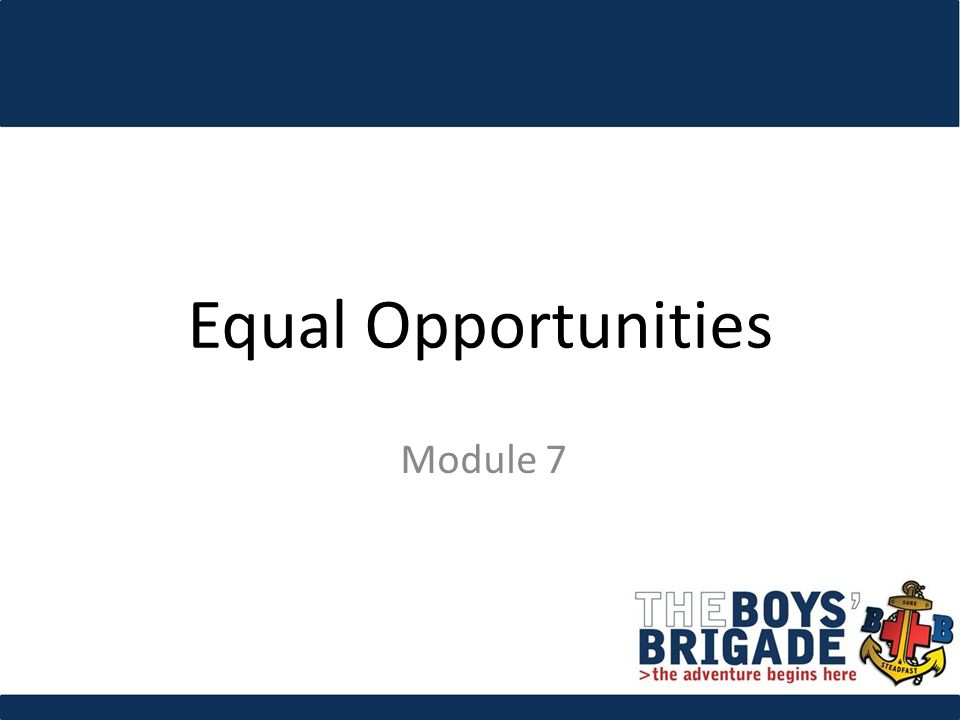 Equal Opportunities Module 7