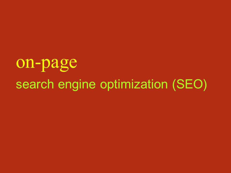 search engine optimization (SEO) on-page