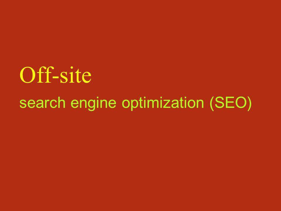 search engine optimization (SEO) Off-site
