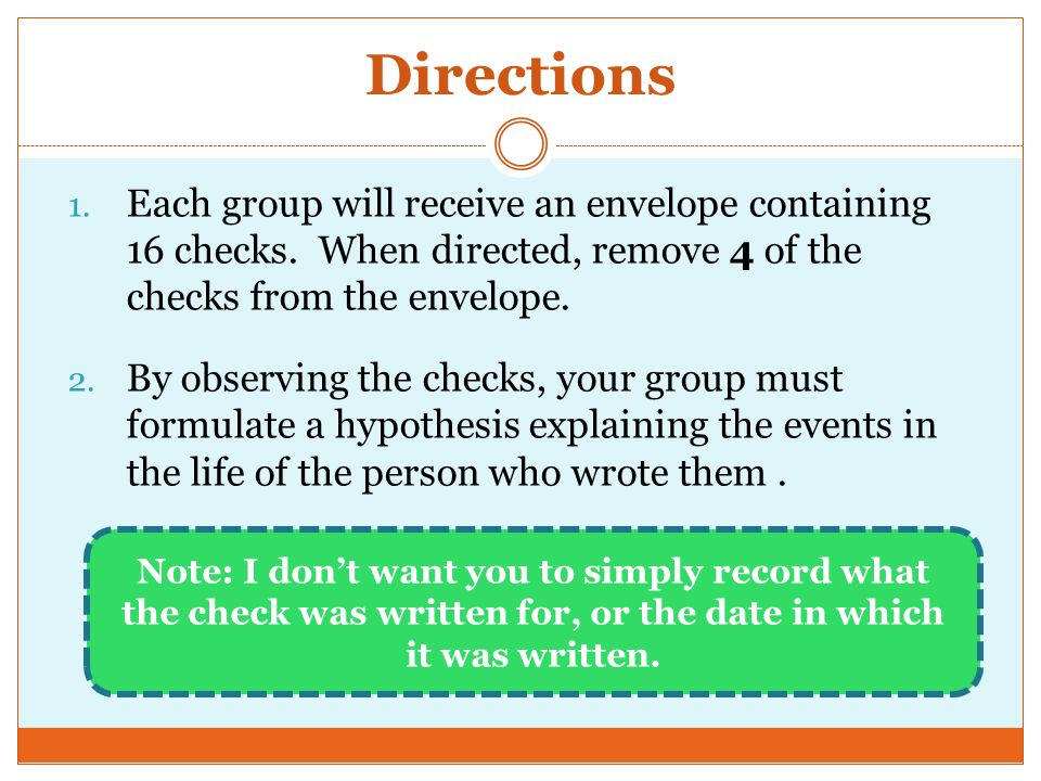 Directions 1. Each group will receive an envelope containing 16 checks.