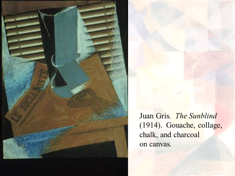 Juan Gris. The Sunblind (1914). Gouache, collage, chalk, and charcoal on canvas.