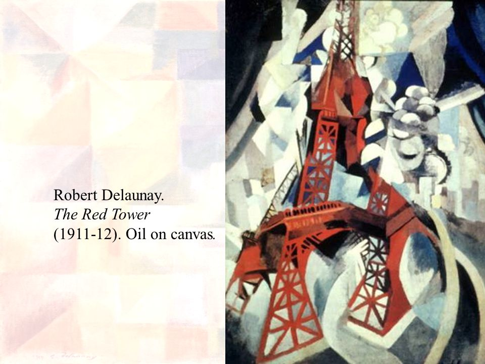 Robert Delaunay. The Red Tower ( ). Oil on canvas.