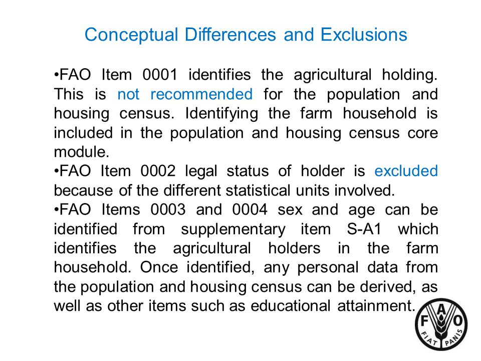 Conceptual Differences and Exclusions FAO Item 0001 identifies the agricultural holding.