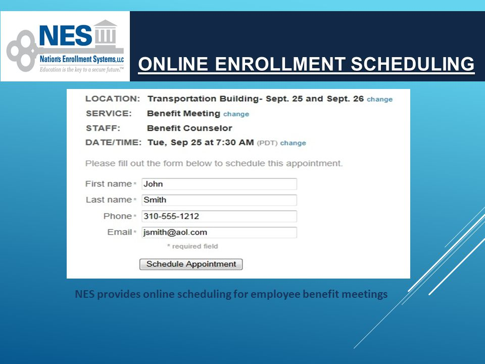 ONLINE ENROLLMENT SCHEDULING NES provides online scheduling for employee benefit meetings
