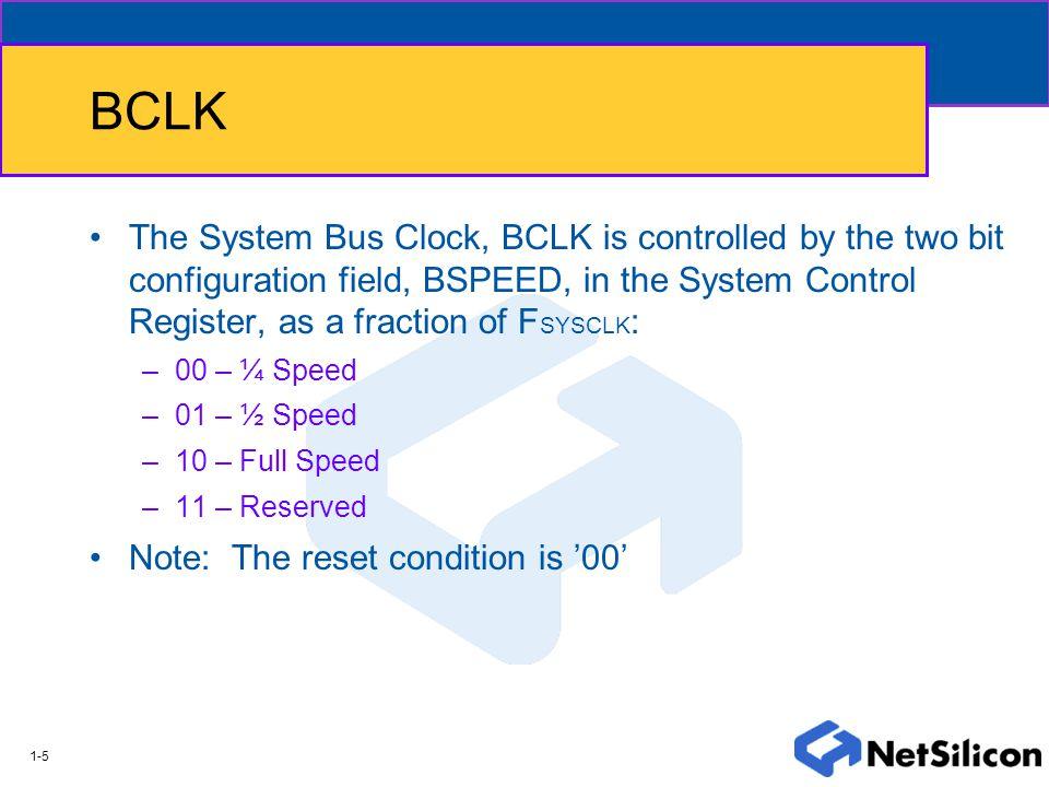 1-1 SYS Module System Clocks FXTAL BCLK Reset Circuit Reset