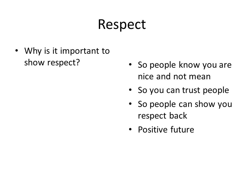 why is respect important