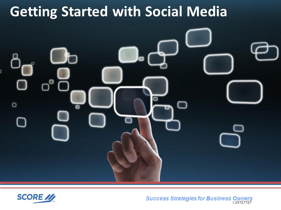 Success Strategies for Business Owners Getting Started with Social Media v