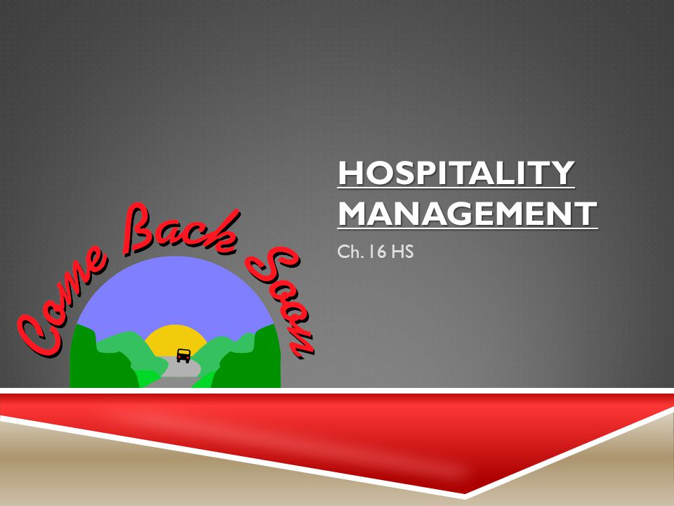 HOSPITALITY MANAGEMENT Ch. 16 HS