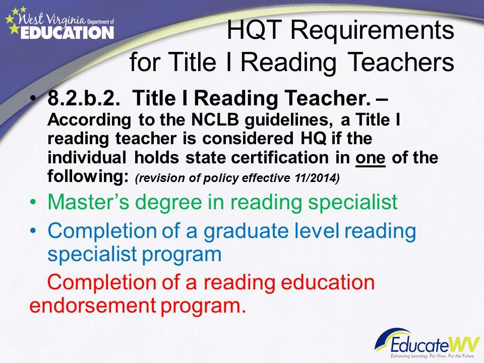 Highly Qualified Teachers Lori L. Buchanan Federal Programs ...