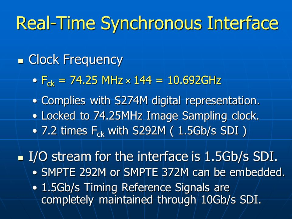 A 10Gbps SMPTE 292M compatible...