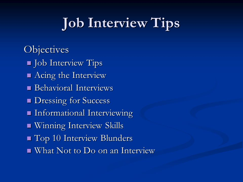 Job Interview Tips Dung Nguyen ITNW 1380 Cooperative Education