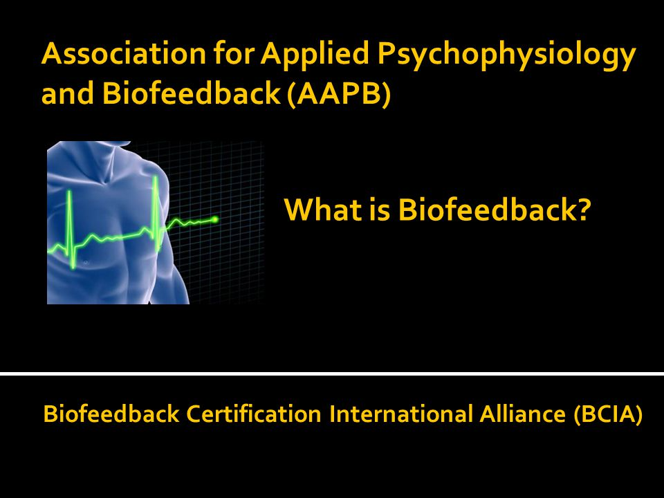 Association For Applied Psychophysiology And Biofeedback Aapb