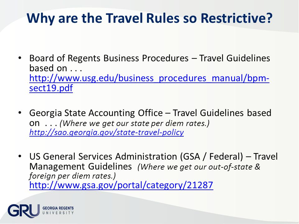 Why are the Travel Rules so Restrictive.