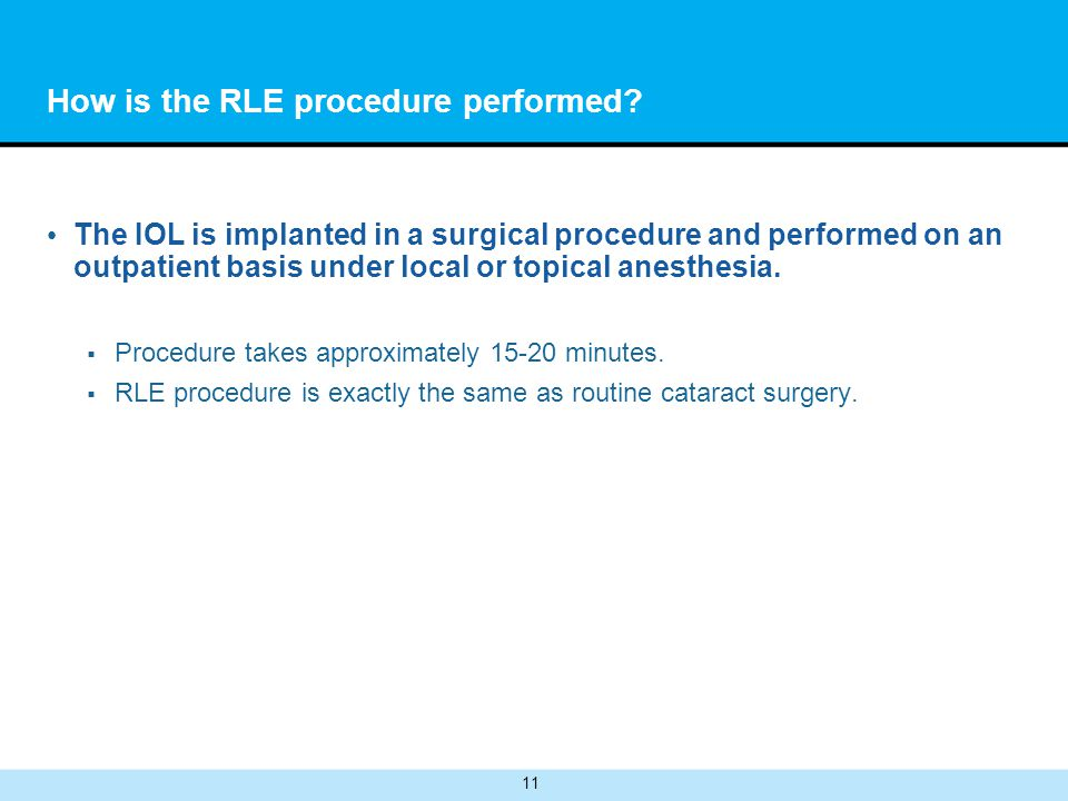 11 How is the RLE procedure performed.