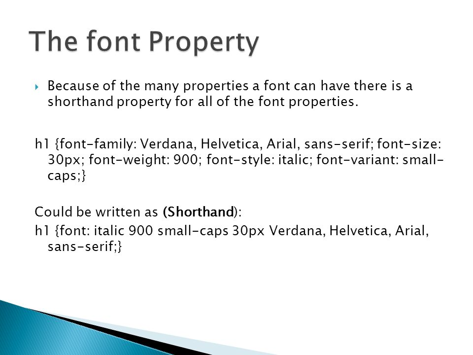 Because Of The Many Properties A Font Can Have There Is Shorthand Property For