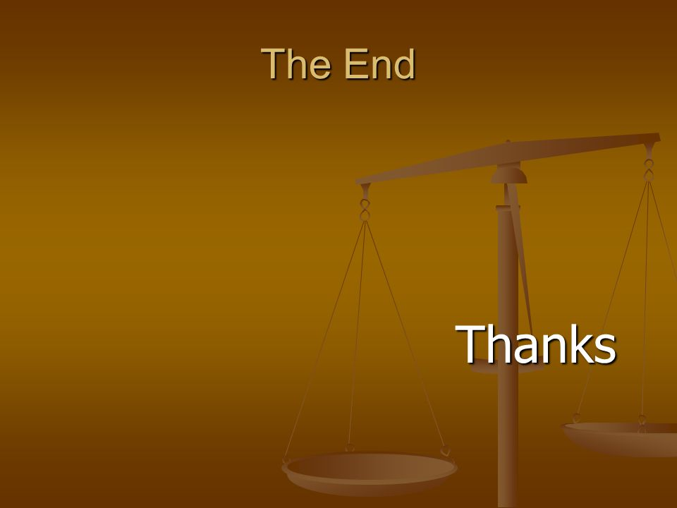 The End Thanks Thanks