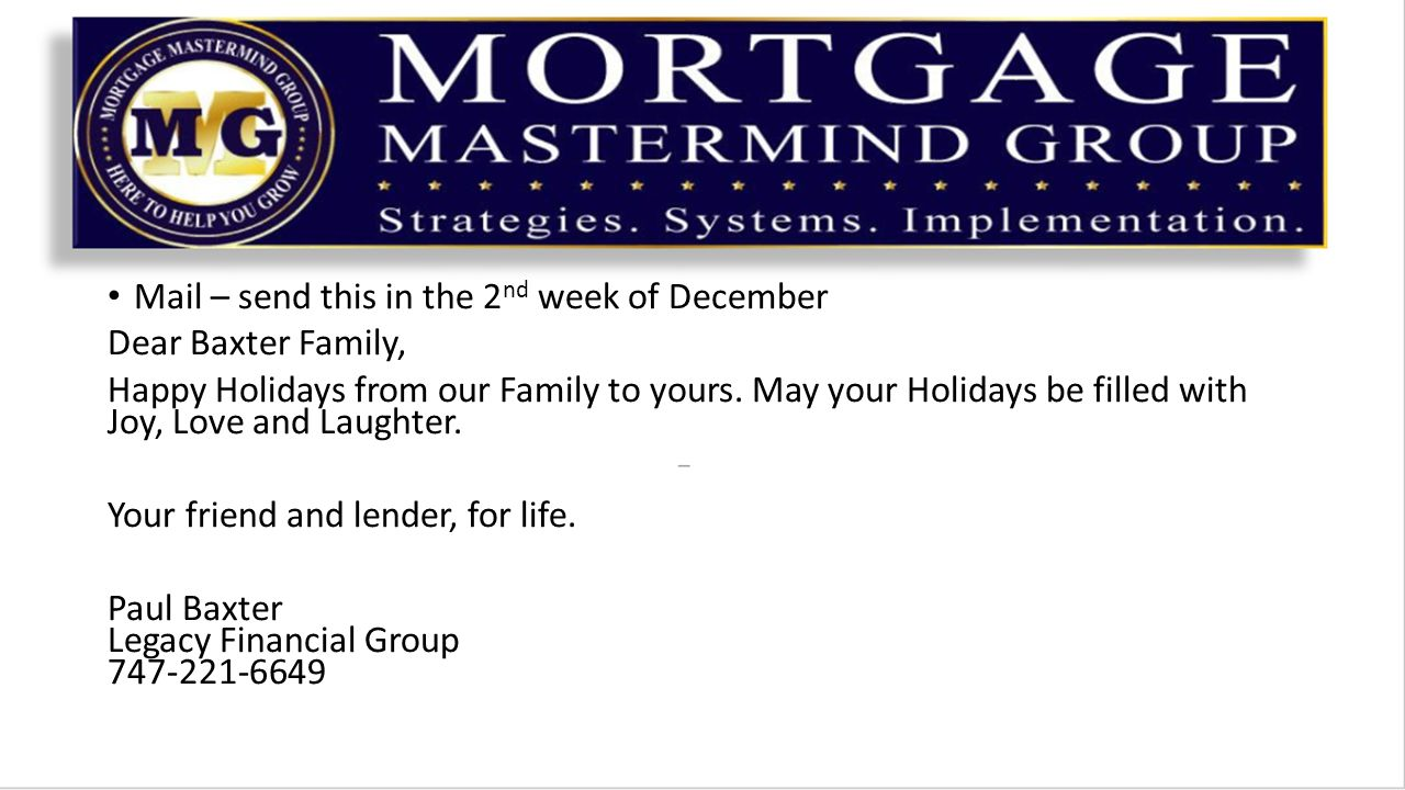 Mail – send this in the 2 nd week of December Dear Baxter Family, Happy Holidays from our Family to yours.