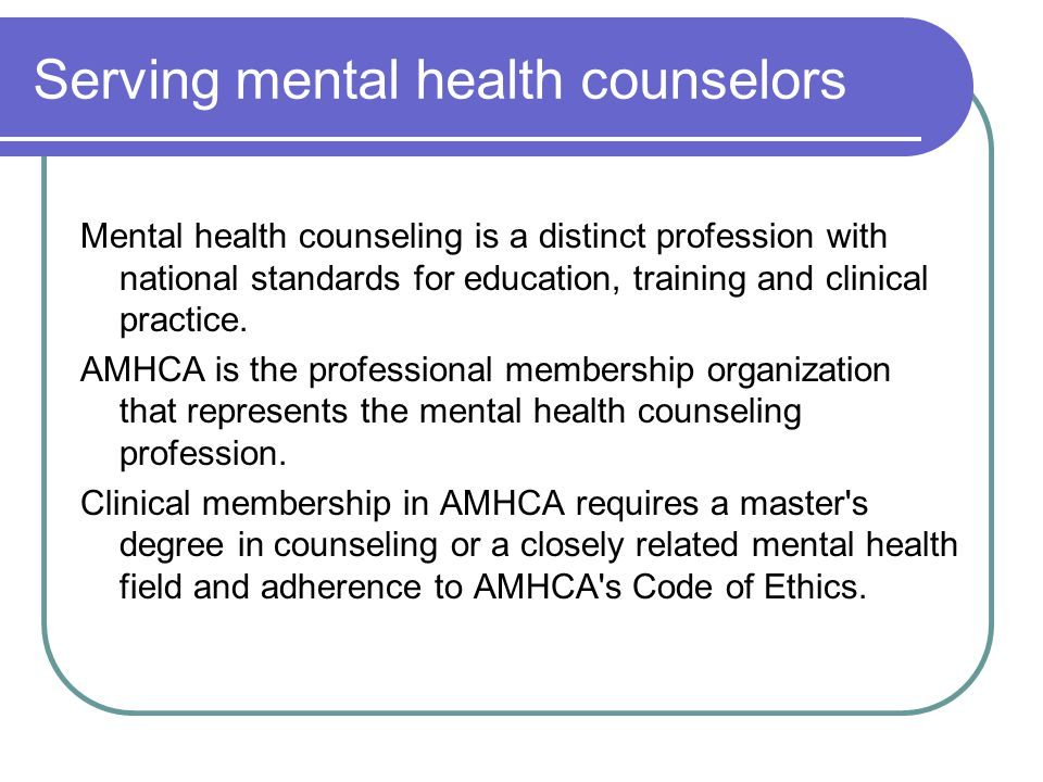 American Mental Health Counselors Association Amhca The Only