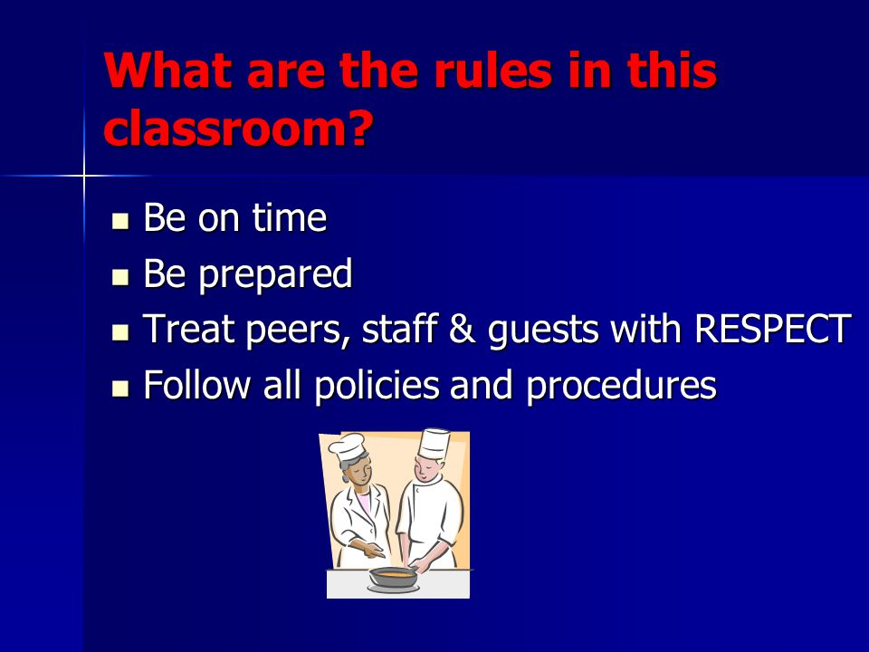 What are the rules in this classroom.