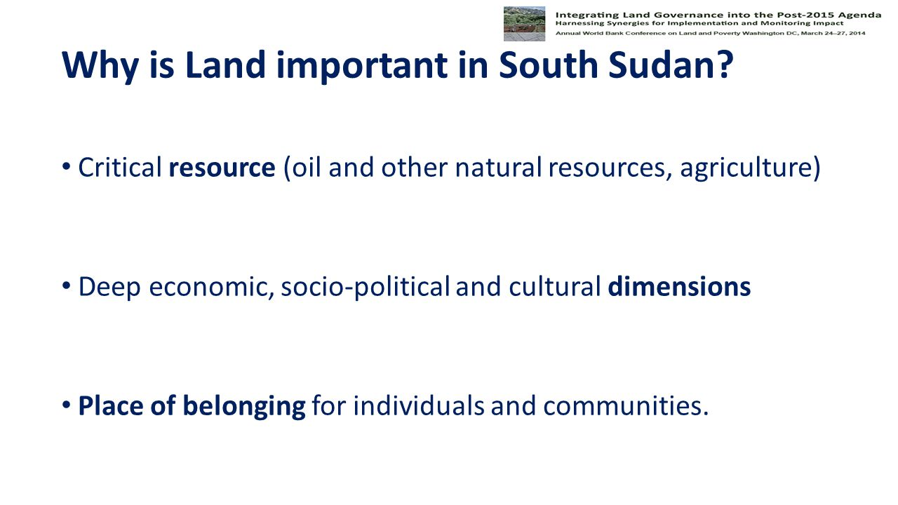 Critical resource (oil and other natural resources, agriculture) Deep economic, socio-political and cultural dimensions Place of belonging for individuals and communities.