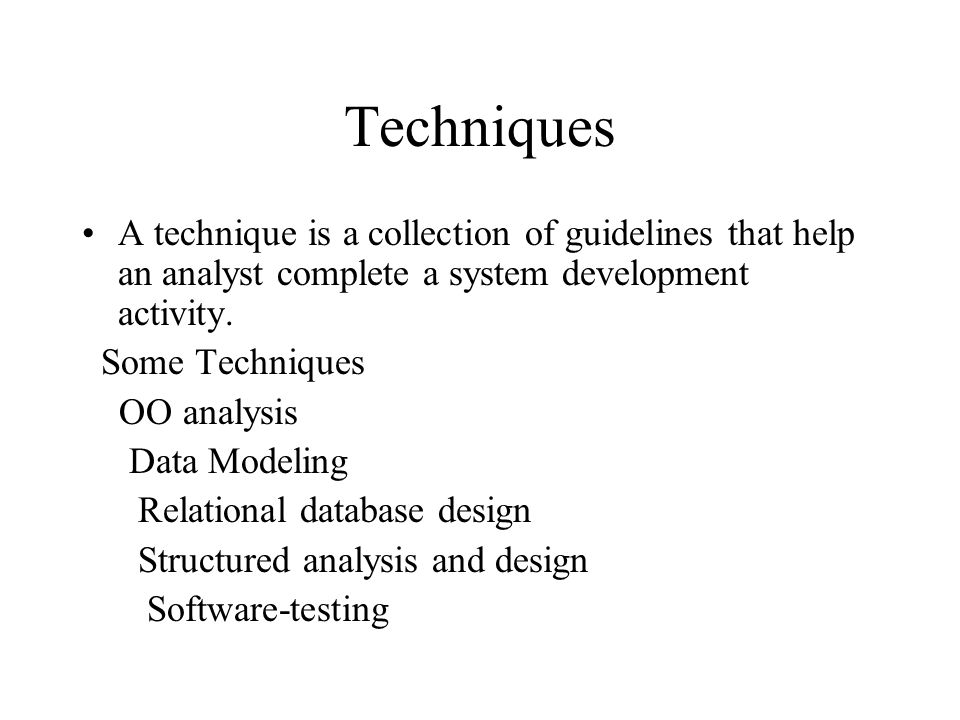 Approaches To System Development Chapter 3 Methodologies Models Tools And Techniques A System Development Methodology Provides Guidelines To Follow Ppt Download