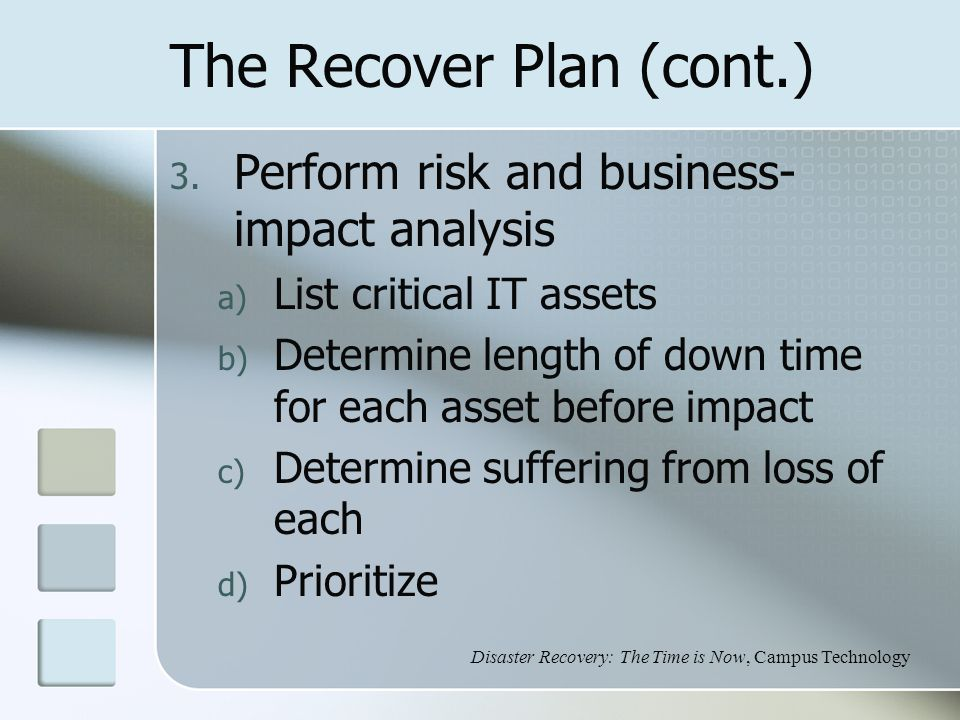 The Recover Plan (cont.) 3.