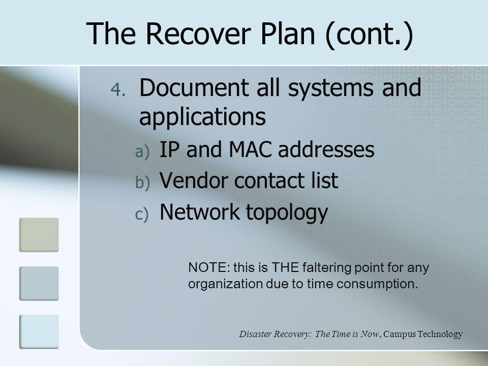 The Recover Plan (cont.) 4.