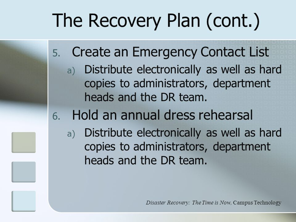 The Recovery Plan (cont.) 5.
