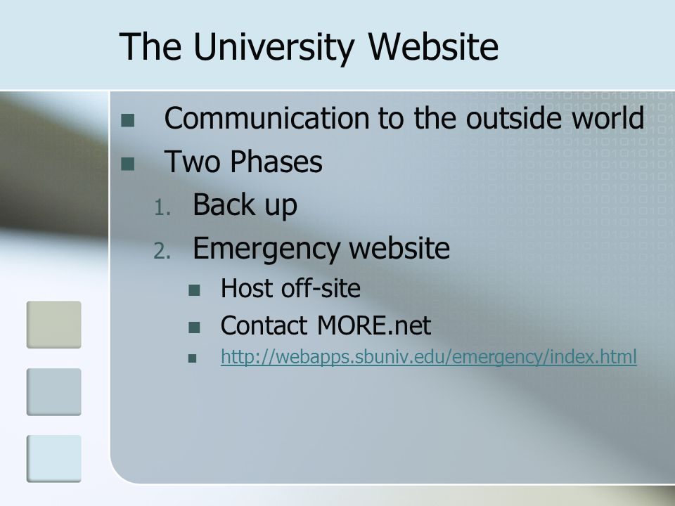 The University Website Communication to the outside world Two Phases 1.