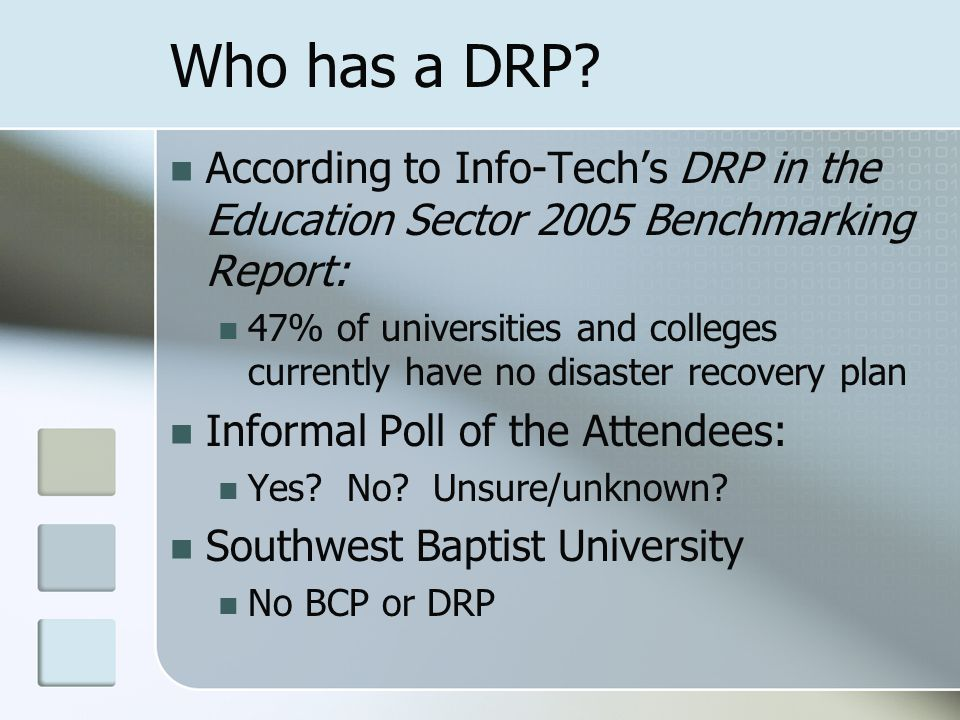 Who has a DRP.