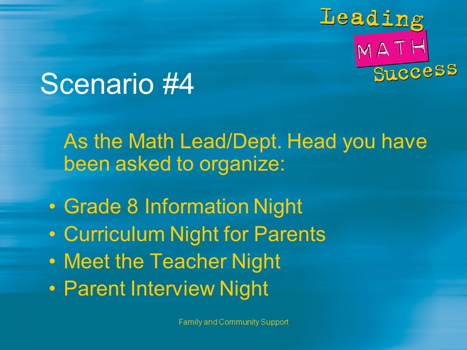 Family and Community Support Scenario #4 As the Math Lead/Dept.