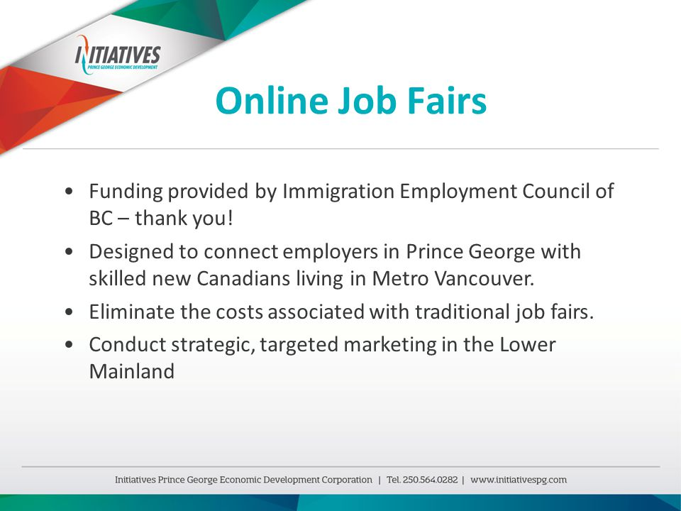 Online Job Fairs Funding provided by Immigration Employment Council of BC – thank you.