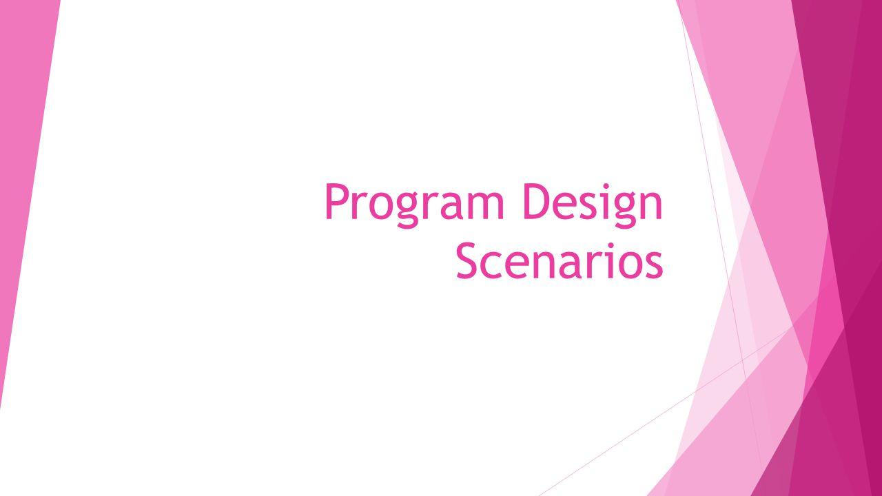 program design scenarios data from medical health