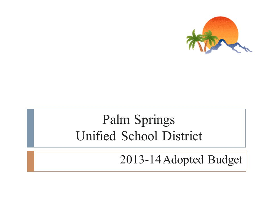 Palm Springs Unified School District Adopted Budget