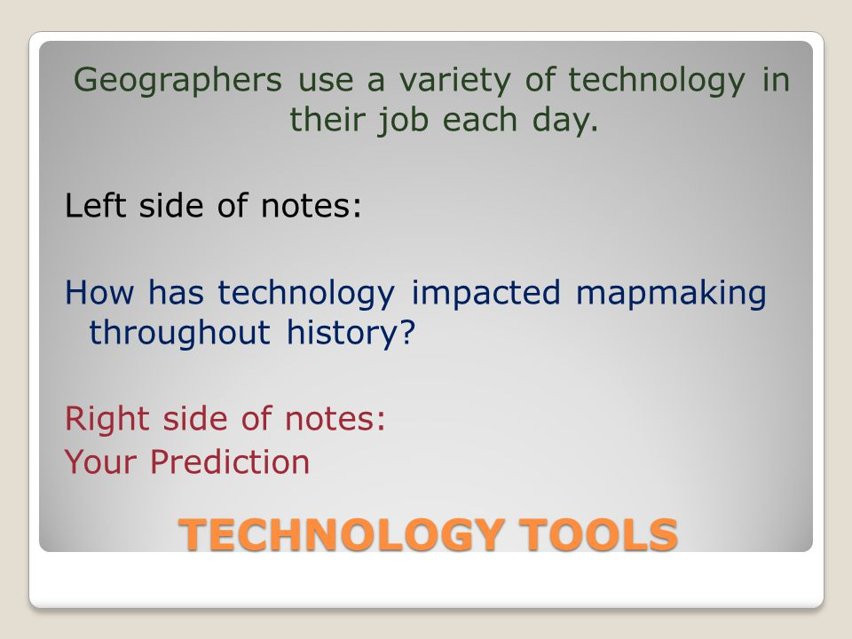 Use Of Technology In Geography