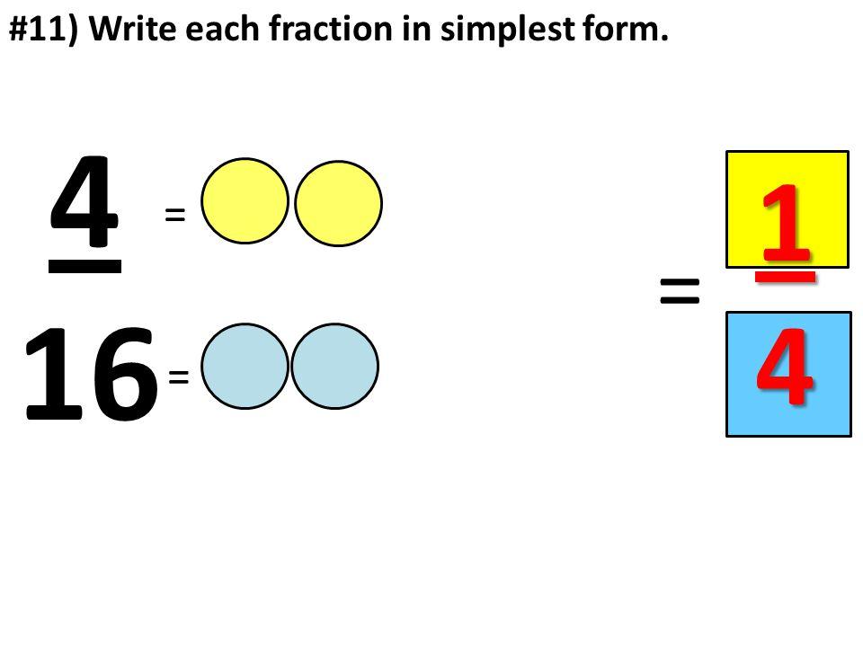 simplest form 4/16  Equivalent Fractions Unit 1333.1333 Pages = = = = 133, 133, 1333, 133 133, 133 ...