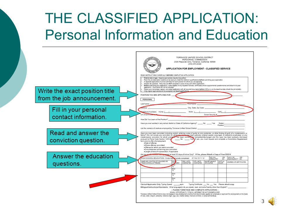 Part One: APPLICATION FOR EMPLOYMENT- CLASSIFIED SERVICES How to Complete and Submit a Torrance Unified School District Application Form