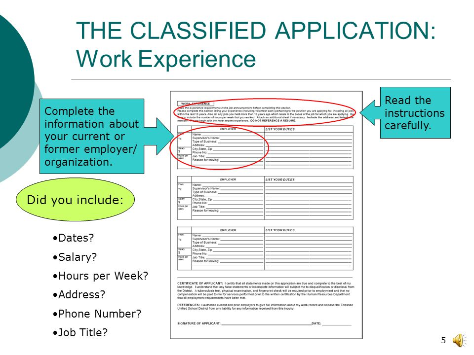 4 THE CLASSIFIED APPLICATION: Personal Information and Education o Read instructions carefully before completing application.
