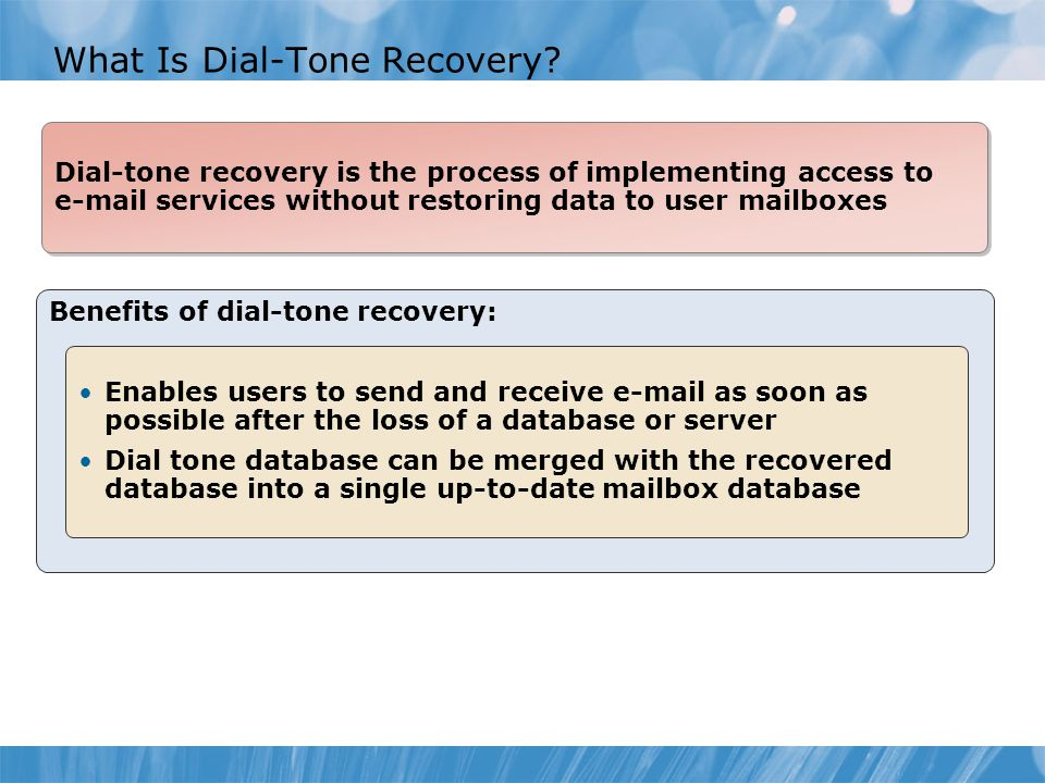 What Is Dial-Tone Recovery.