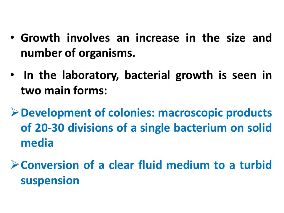Growth involves an increase in the size and number of organisms.