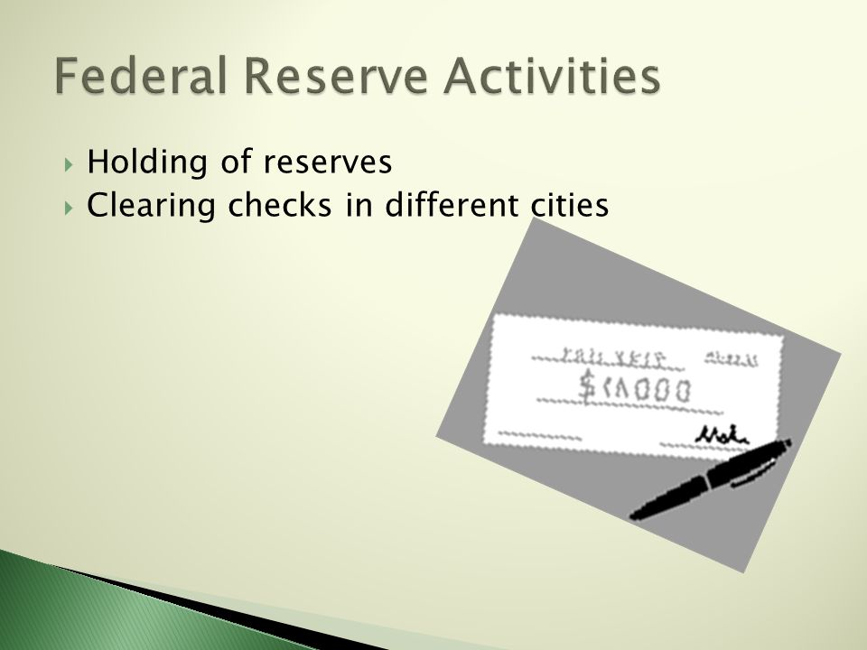  Holding of reserves  Clearing checks in different cities