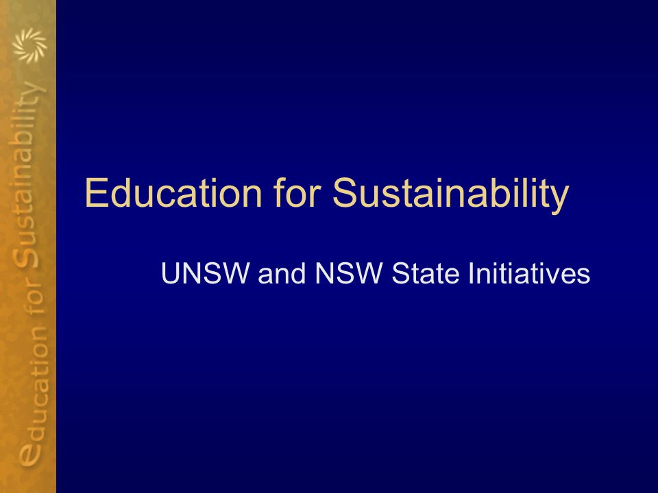Education for Sustainability UNSW and NSW State Initiatives