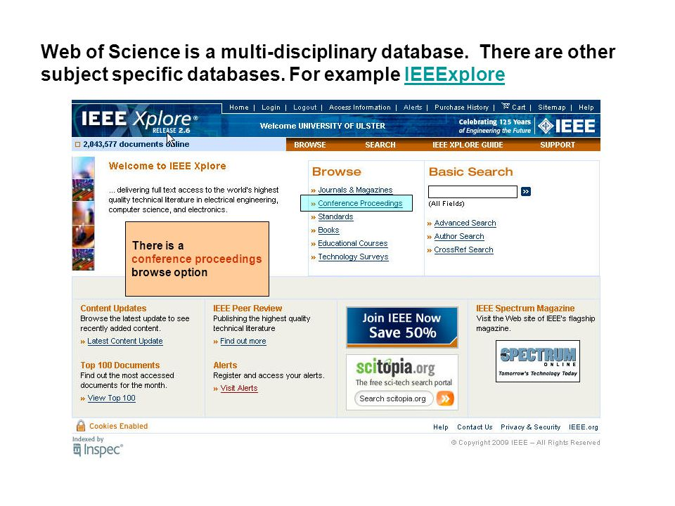 Web of Science is a multi-disciplinary database. There are other subject specific databases.