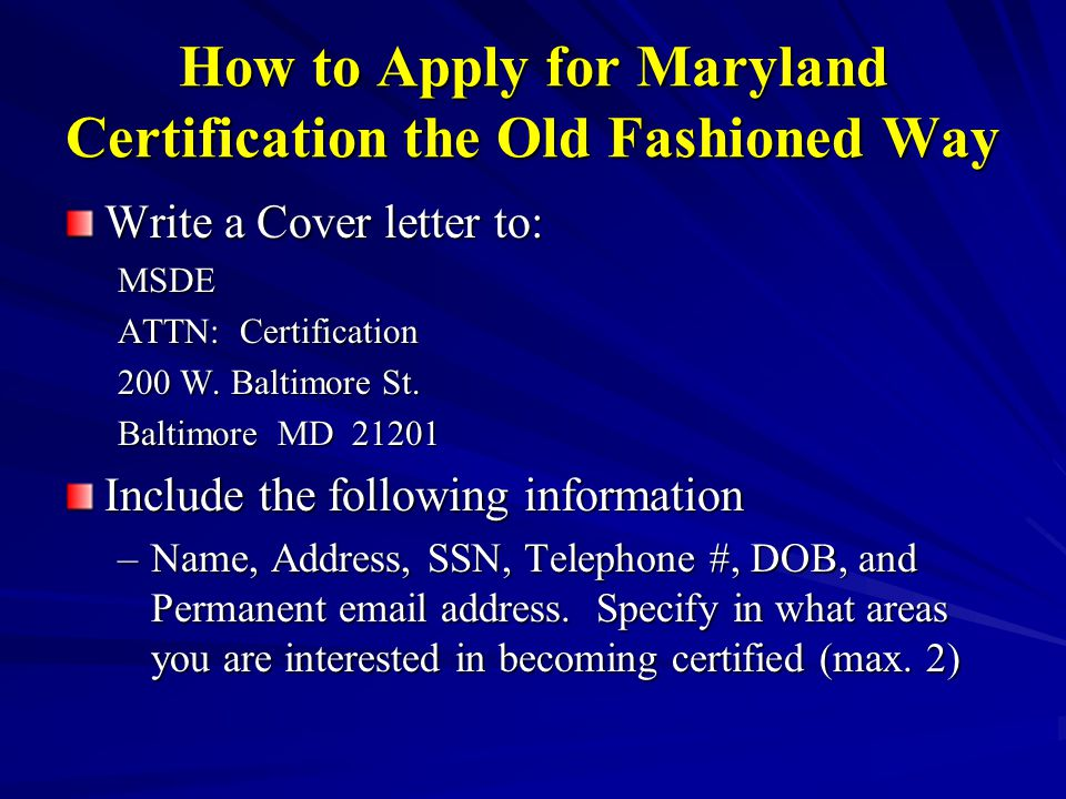 Certification Information How Can You Qualify For A Maryland