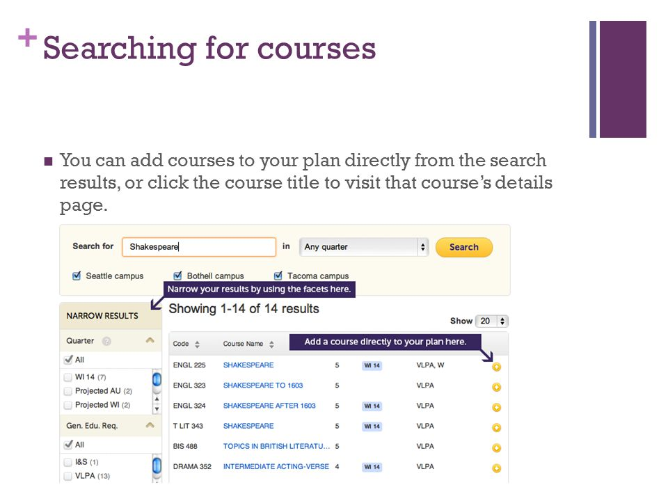 + Searching for courses You can add courses to your plan directly from the search results, or click the course title to visit that course's details page.