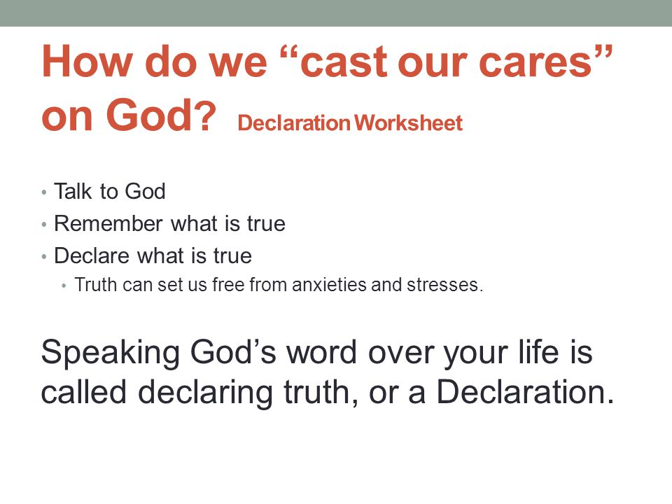 How do we cast our cares on God .