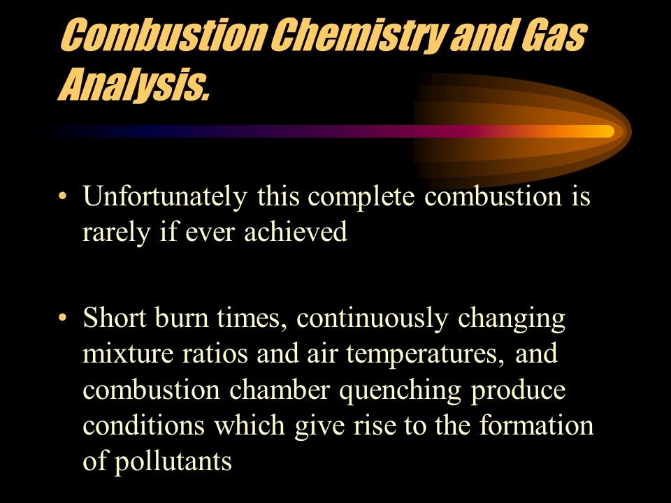 Combustion Chemistry and Gas Analysis.