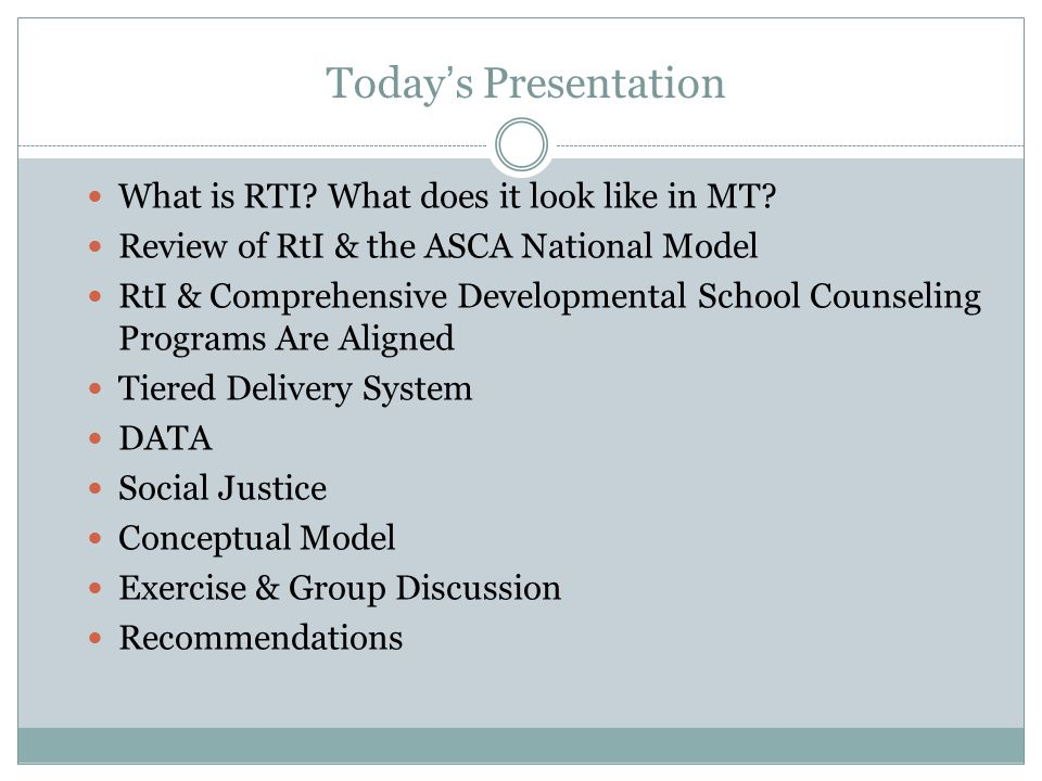 Today's Presentation What is RTI. What does it look like in MT.