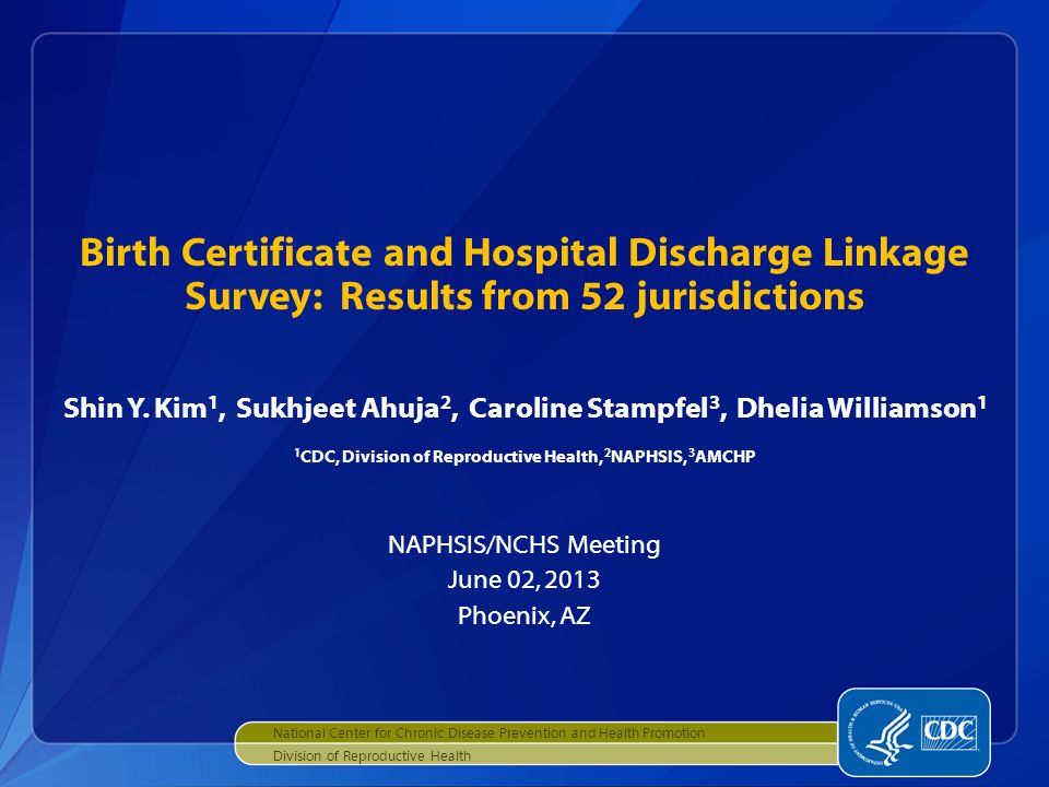 Birth Certificate And Hospital Discharge Linkage Survey Results