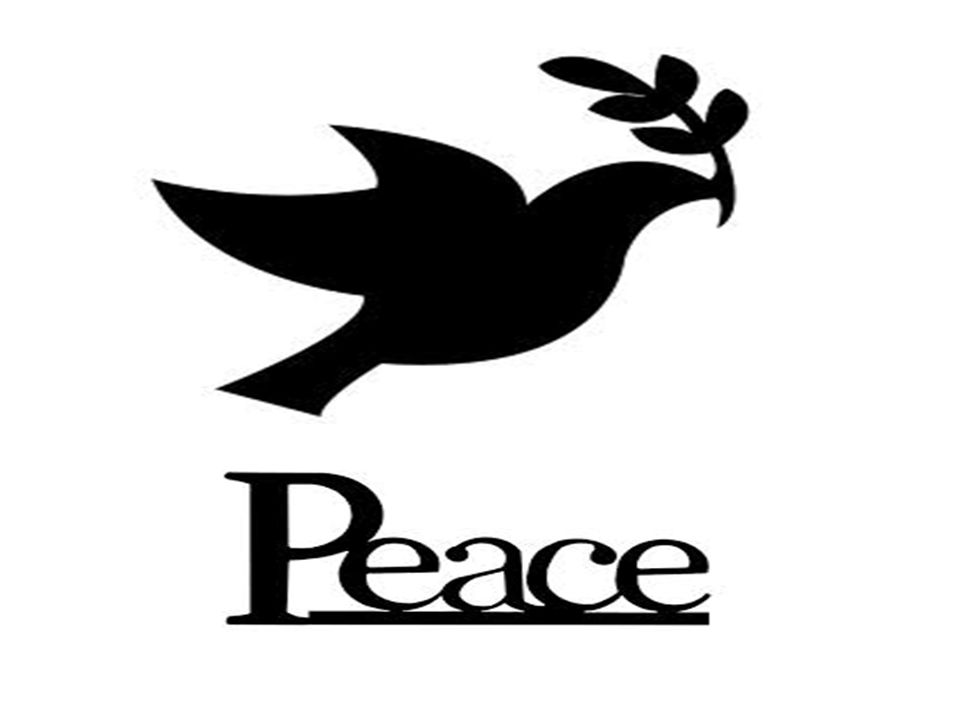 Peace Peace Is An Occurrence Of Harmony Characterized By Lack Of